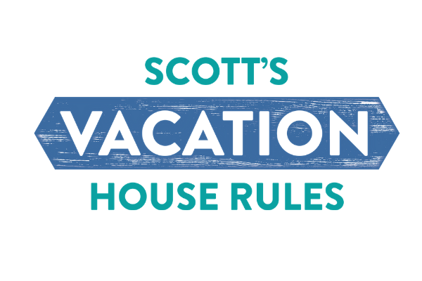 Scott's Vacation House Rules